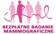 Bezpłatne badania mammograficzne dla kobiet w wieku 50-69 lat w marcu 2018
